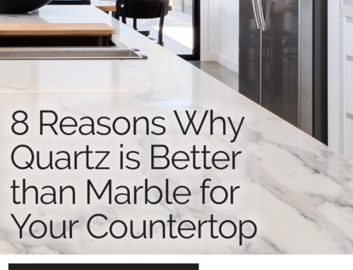 8 Reasons Why Quartz is Better than Marble for Your Countertop