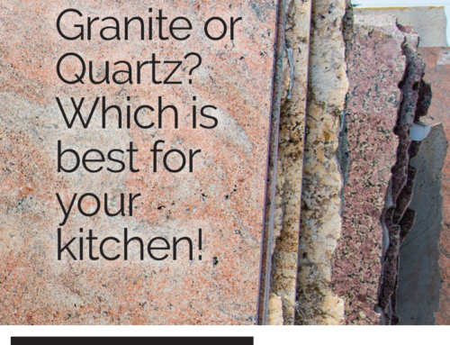 Find Out Which Is Best for Your Kitchen, Granite or Quartz!